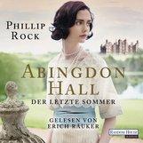 Phillip  Rock - Abingdon Hall - Der letzte Sommer