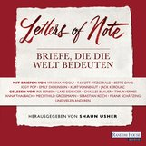 Shaun  Usher  (Hrsg.) - Letters of Note - Briefe, die die Welt bedeuten