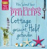 Susan Elizabeth  Phillips - Cottage gesucht, Held gefunden
