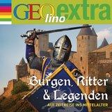 Martin  Nusch - Burgen, Ritter und Legenden - Auf Zeitreise ins Mittelalter