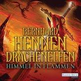 Bernhard  Hennen - Drachenelfen - Himmel in Flammen