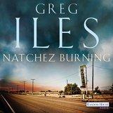 Greg  Iles - Natchez Burning