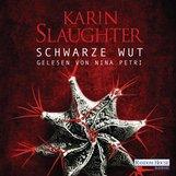 Karin  Slaughter - Schwarze Wut