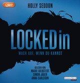 Holly  Seddon - Locked in - Wach auf, wenn du kannst