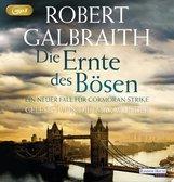 Robert  Galbraith - Die Ernte des Bösen
