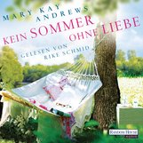 Mary Kay  Andrews - Kein Sommer ohne Liebe