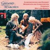 Brüder Grimm - Schneeweißchen und Rosenrot, Brüderchen und Schwesterchen, Sterntaler, Wolf und Mensch