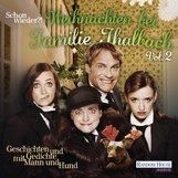 Charles  Dickens, Theodor  Storm, Herbert  Rosendorfer, Hermann  Löns, Joachim  Ringelnatz - Schon wieder!? Weihnachten bei Familie Thalbach
