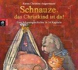 Karen Christine  Angermayer - Schnauze, das Christkind ist da!