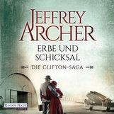 Jeffrey  Archer - Erbe und Schicksal