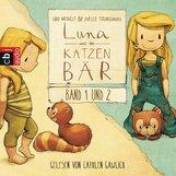Udo  Weigelt - Luna und der Katzenbär Band  1& 2
