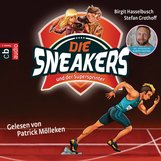 Birgit  Hasselbusch, Stefan  Grothoff - Die Sneakers und der Supersprinter