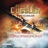 Clive  Cussler, Dirk  Cussler - Die Kuba-Verschwörung