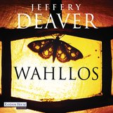 Jeffery  Deaver - Wahllos