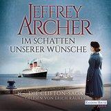 Jeffrey  Archer - Im Schatten unserer Wünsche