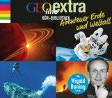 Martin  Nusch - GEOlino extra Hör-Bibliothek – Abenteuer Erde und Weltall