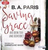 B.A.  Paris - Saving Grace - Bis dein Tod uns scheidet
