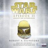 R.A.  Salvatore - Star Wars™ - Episode II - Angriff der Klonkrieger
