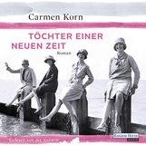 Carmen  Korn - Töchter einer neuen Zeit
