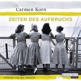 Carmen  Korn - Zeiten des Aufbruchs