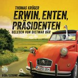 Thomas  Krüger - Erwin, Enten, Präsidenten