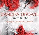 Sandra  Brown - Sanfte Rache