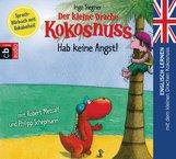 Ingo  Siegner - Der kleine Drache Kokosnuss - Hab keine Angst!
