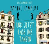 Karine  Lambert - Und jetzt lass uns tanzen
