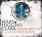 Mary  Higgins Clark - Einsam bist du und allein