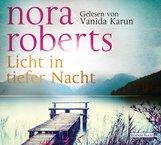 Nora  Roberts - Licht in tiefer Nacht