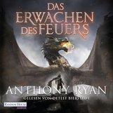 Anthony  Ryan - Das Erwachen des Feuers