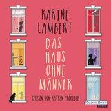 Karine  Lambert - Das Haus ohne Männer