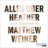 Matthew  Weiner - Alles über Heather