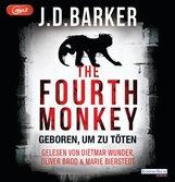 J.D.  Barker - The Fourth Monkey - Geboren, um zu töten