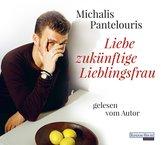 Michalis  Pantelouris - Liebe zukünftige Lieblingsfrau