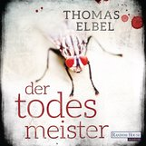 Thomas  Elbel - Der Todesmeister