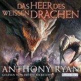 Anthony  Ryan - Das Heer des Weißen Drachen