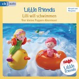 Teresa  Hochmuth, Rotraud  Tannous - HABA Little Friends – Lilli will schwimmen