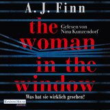 A. J.  Finn - The Woman in the Window - Was hat sie wirklich gesehen?