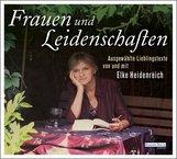 Elke  Heidenreich - Frauen und Leidenschaften