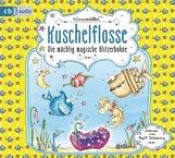 Nina  Müller - Kuschelflosse - Die mächtig magische Glitzerbohne
