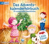 Teresa  Hochmuth - HABA Little Friends - Das Adventskalenderhörbuch