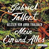 Gabriel  Tallent - Mein Ein und Alles