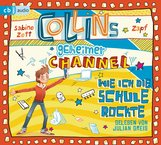Sabine  Zett - Collins geheimer Channel - Wie ich die Schule rockte