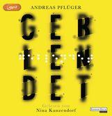 Andreas  Pflüger - Geblendet