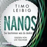 Timo  Leibig - Nanos - Sie bestimmen, was du denkst