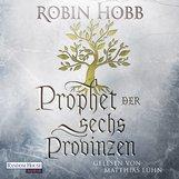 Robin  Hobb - Prophet der sechs Provinzen