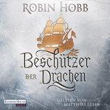 Robin  Hobb - Beschützer der Drachen