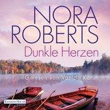 Nora  Roberts - Dunkle Herzen