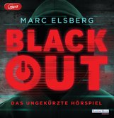 Marc  Elsberg - Blackout. Das ungekürzte Hörspiel